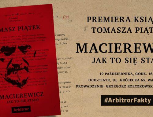 """Premiera książki Tomasza Piątka """"Macierewicz. Jak to się stało"""""""
