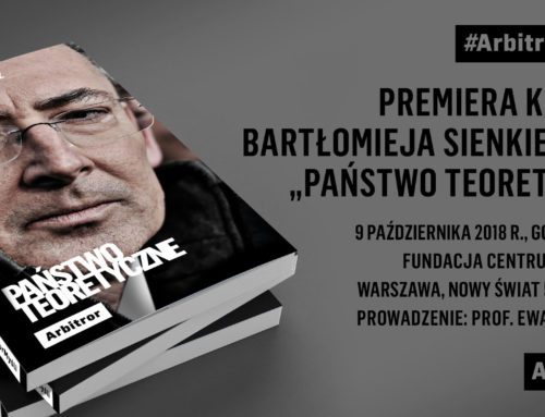 """Premiera książki Bartłomieja Sienkiewicza """"Państwo teoretyczne"""""""