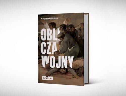 """Dehumanizacja. Fragment książki Magdaleny M. Baran """"Oblicza wojny"""""""