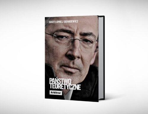 """Nieświeckie państwo. Fragment książki Bartłomieja Sienkiewicza """"Państwo teoretyczne"""""""