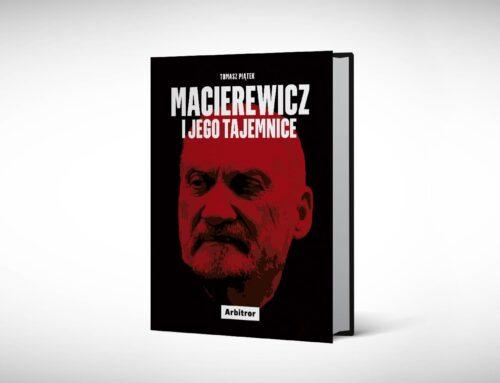 """Agent SB przy Macierewiczu. Fragment książki Tomasza Piątka """"Macierewicz i jego tajemnice"""""""